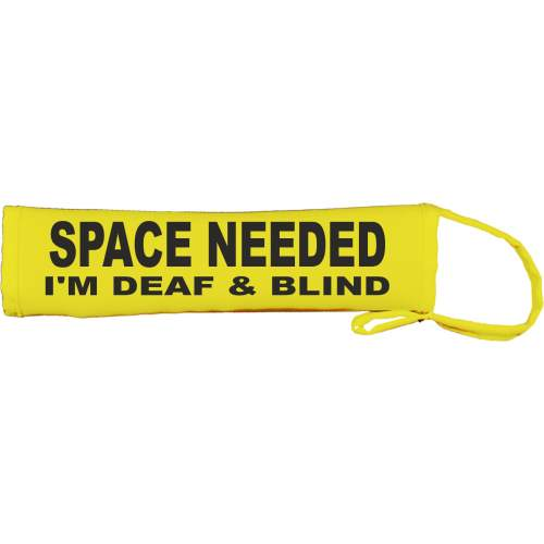 SPACE NEEDED I'M DEAF & BLIND - Fluorescent Neon Yellow Dog Lead Slip