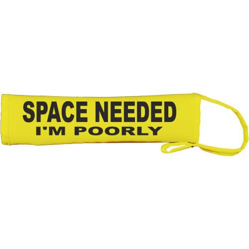 SPACE NEEDED I'M POORLY - Fluorescent Neon Yellow Dog Lead Slip