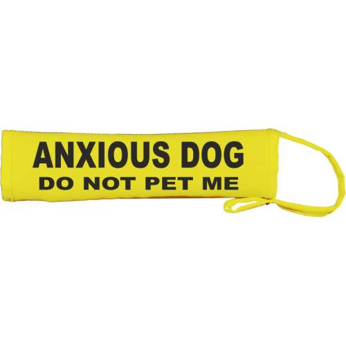 Anxious Dog - Do Not Pet Me - Fluorescent Neon Yellow Dog Lead Slip