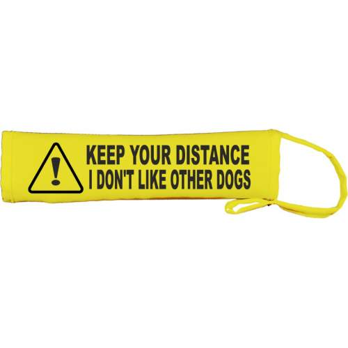 Keep Your Distance I Don't Like Other Dogs - Fluorescent Neon Yellow Dog Lead Slip