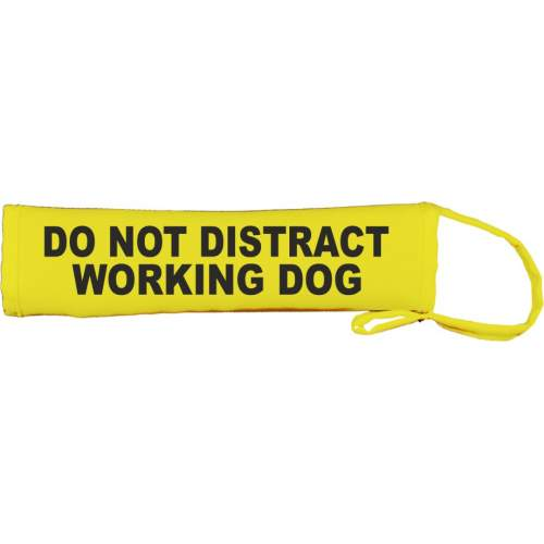 Do Not distract working dog - Fluorescent Neon Yellow Dog Lead Slip