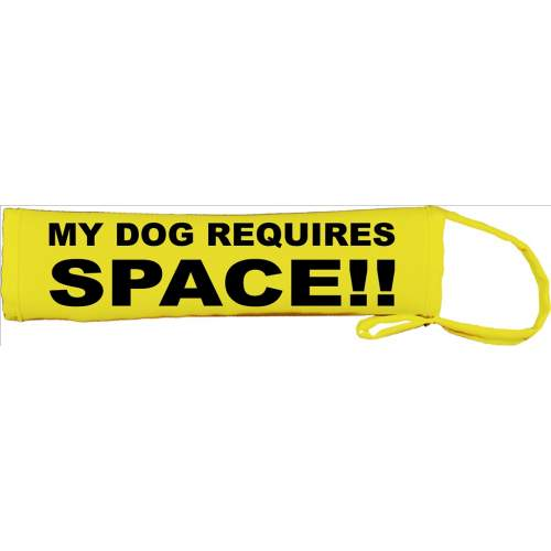 My Dog Requires Space - Fluorescent Neon Yellow Dog Lead Slip