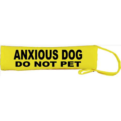 ANXIOUS DOG - DO NOT PET - Fluorescent Neon Yellow Dog Lead Slip